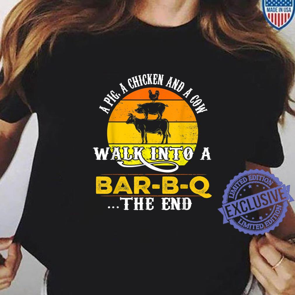 A Pig, A Chicken, And A Cow Walk Into A BarBQ Shirt ladies tee
