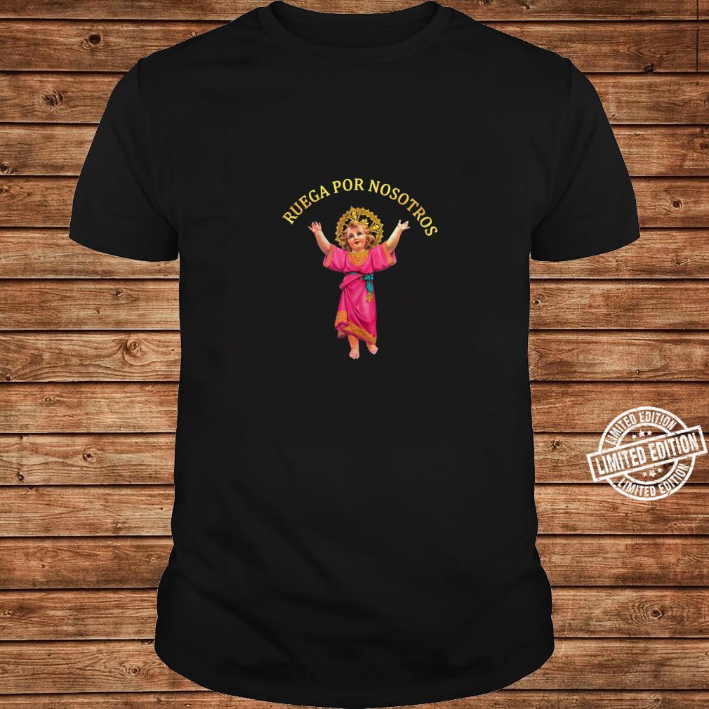 Holly Baby Divino Niño Jesus Ruega por Nosotros Shirt long sleeved