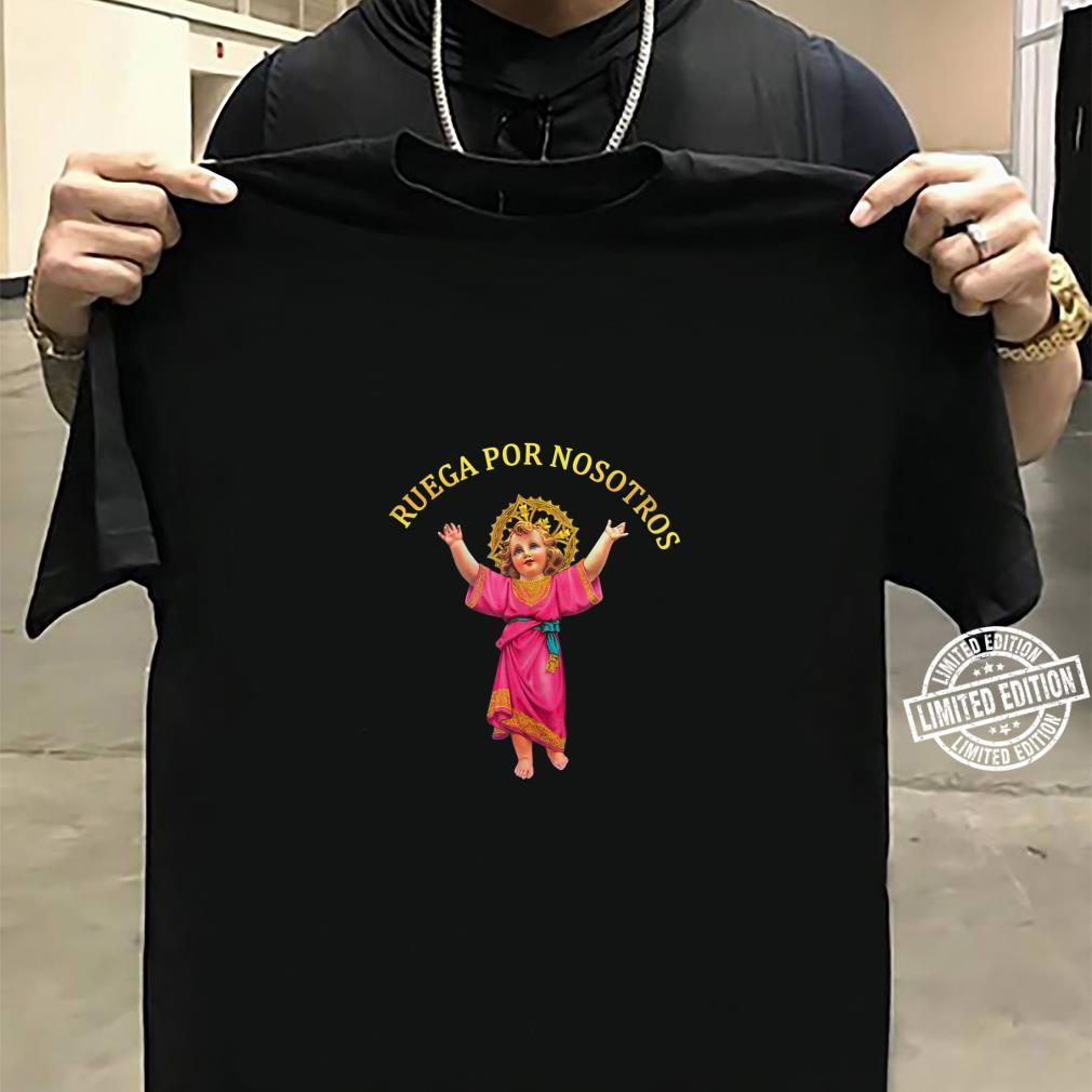 Holly Baby Divino Niño Jesus Ruega por Nosotros Shirt sweater