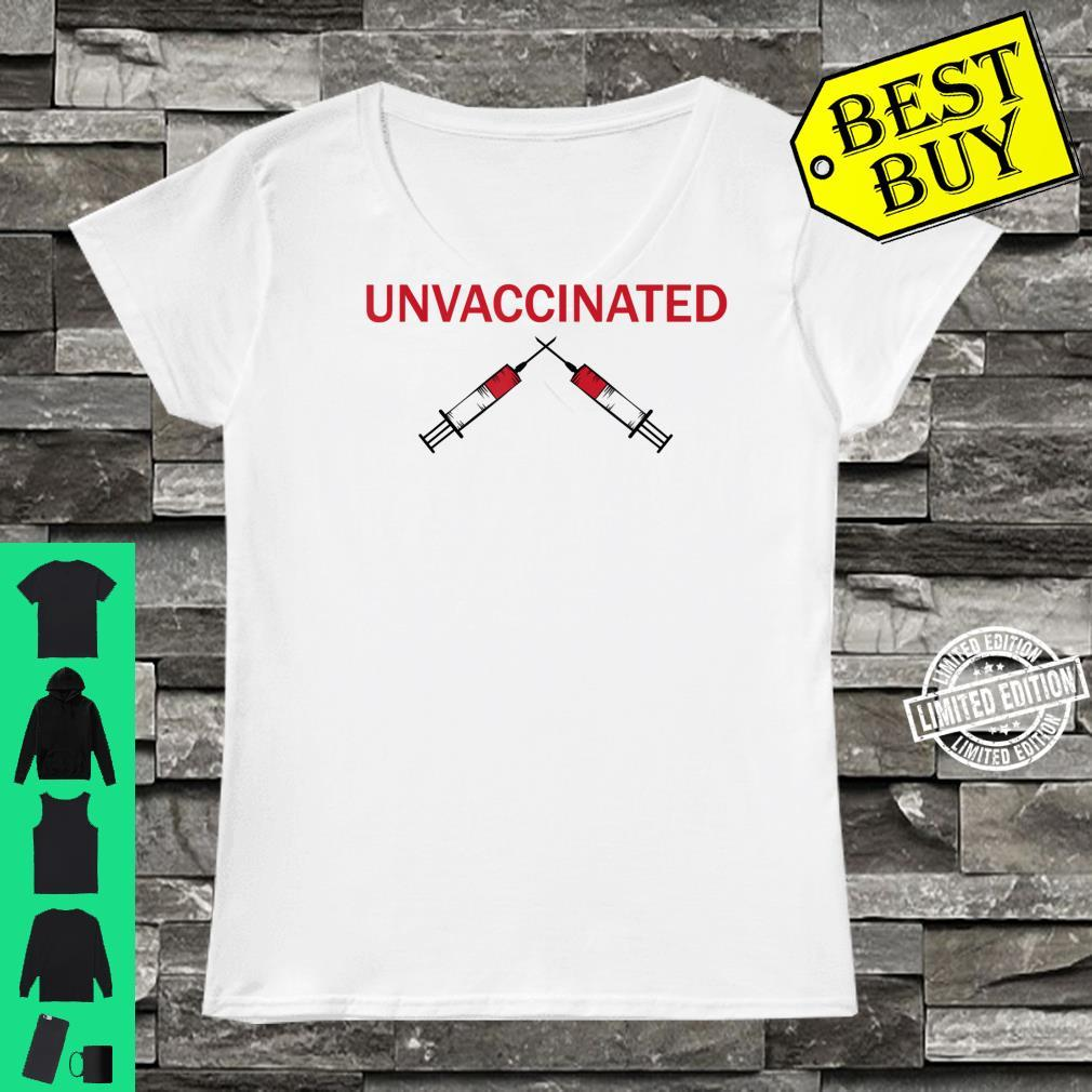 Unvaccinated Shirt ladies tee