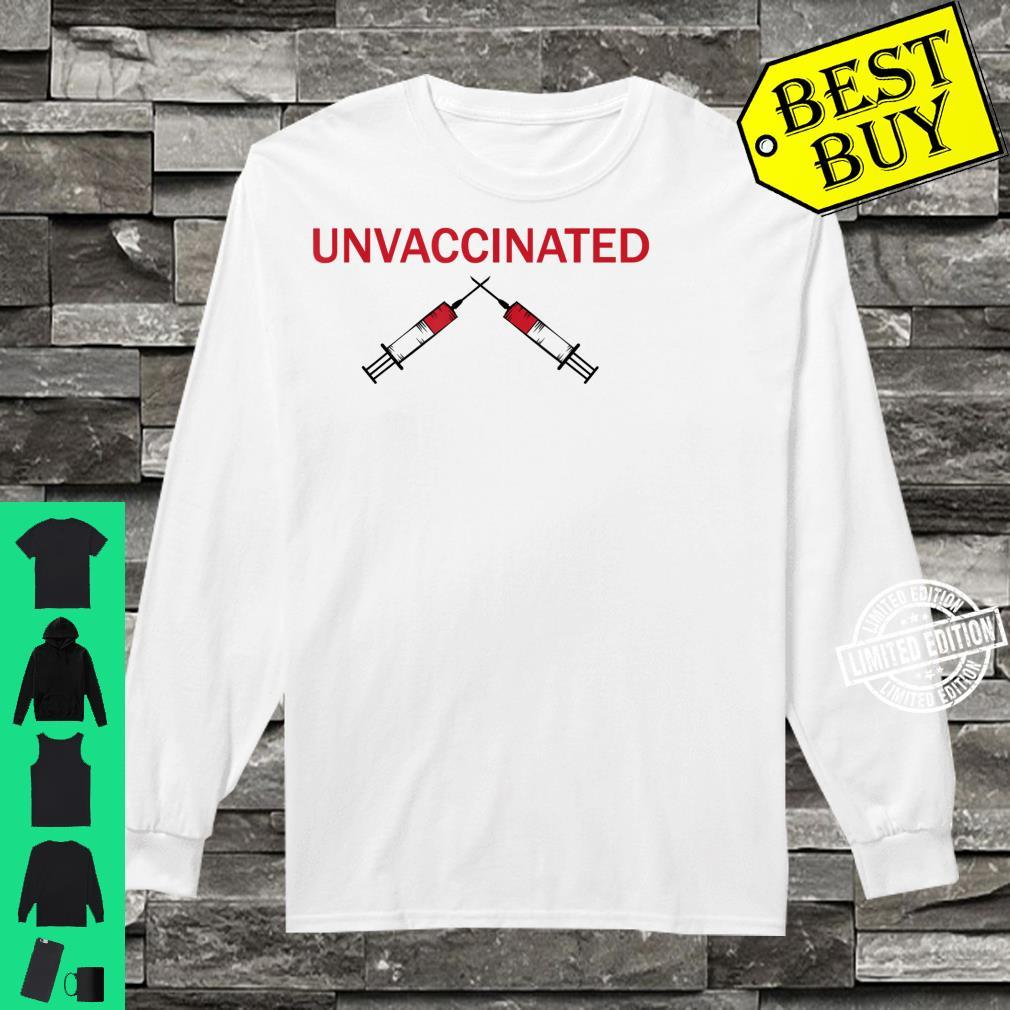 Unvaccinated Shirt long sleeved