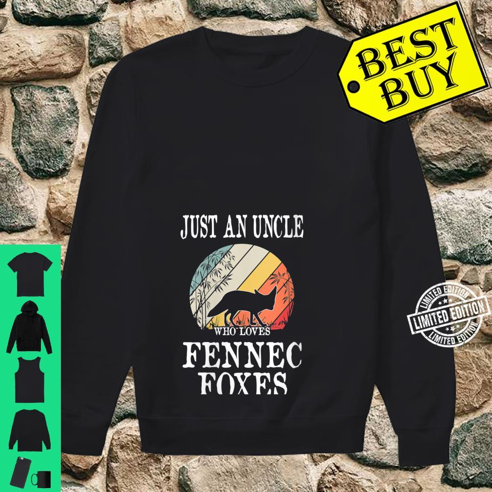Womens Just An Uncle Who Loves Fennec Foxes Shirt sweater