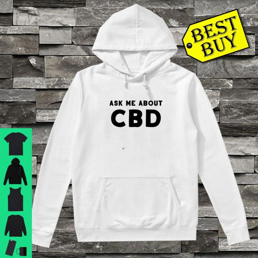 Ask Me About CBD Shirt hoodie