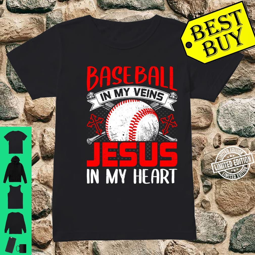 Baseball In My Veins Jesus In My Heart Baseball Shirt ladies tee