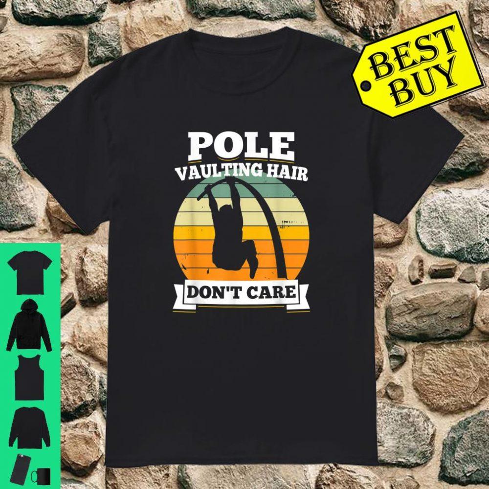 Cute Pole Vaulting Saying & Girl Vaulters Shirt