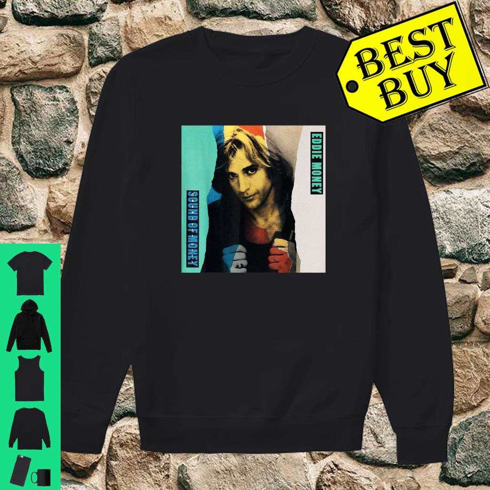 Eddie Money Sound Of Money Shirt sweater