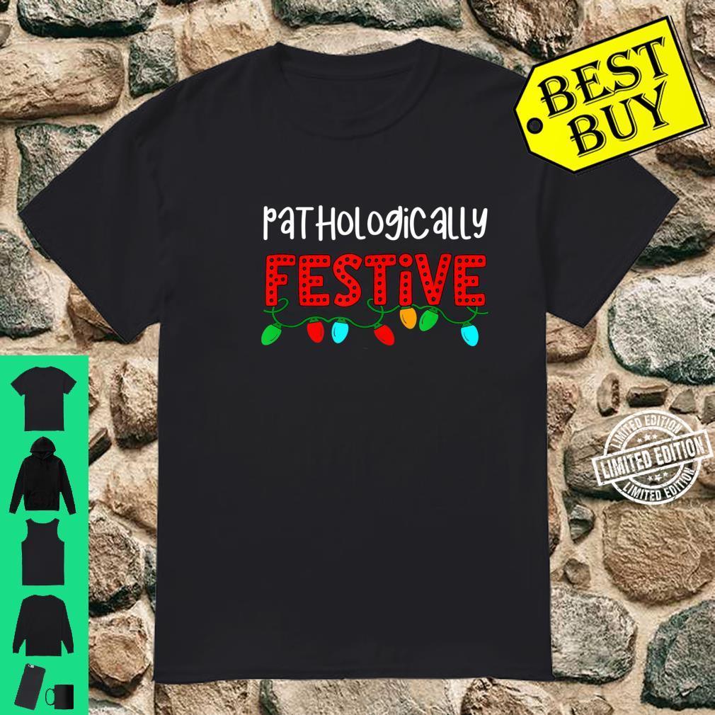Festive Quote Christmas Saying Holiday Lights Fun Shirt
