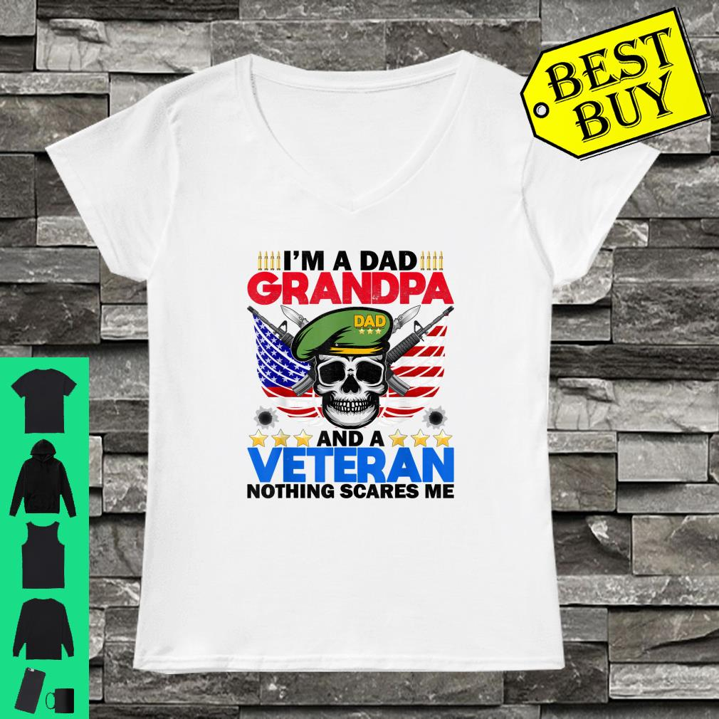 I'm A Dad Grandpa And A Veteran Nothing Scares Me Shirt ladies tee