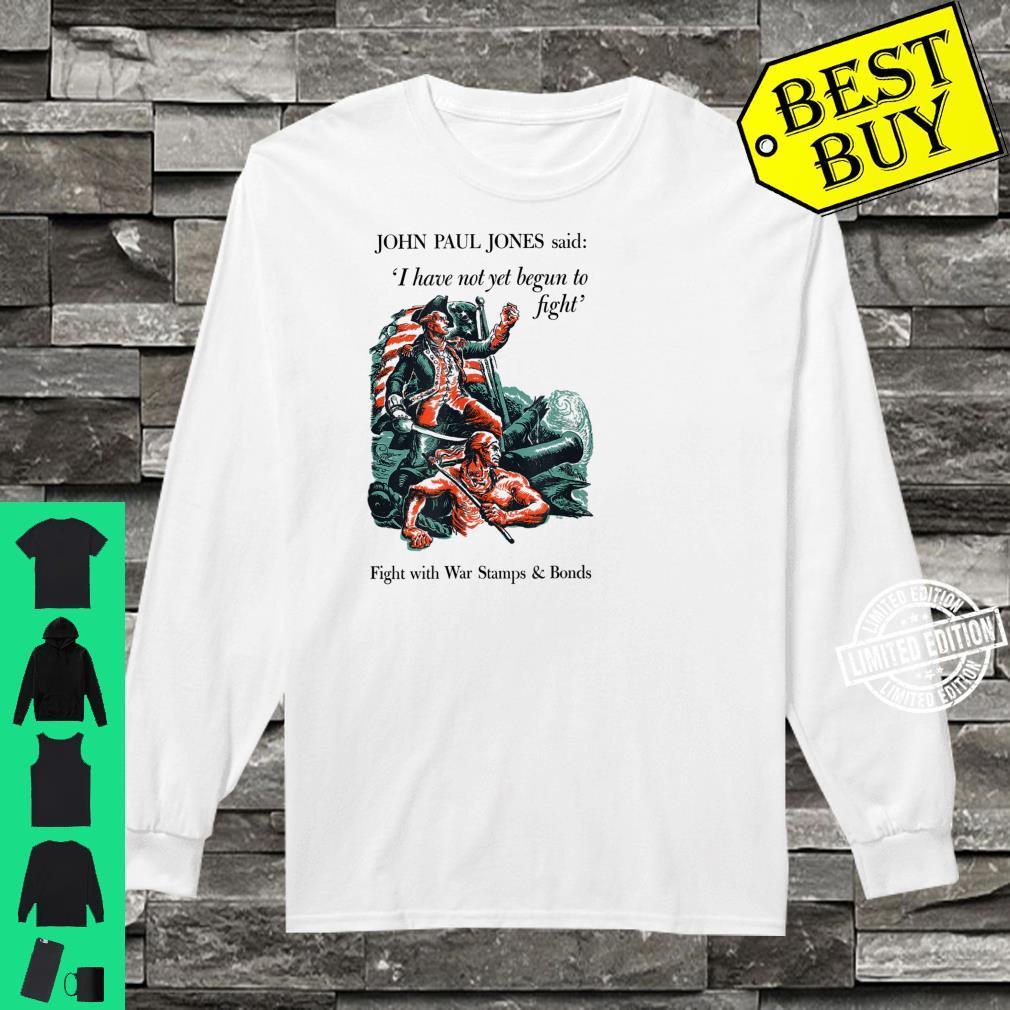 John Paul Jones I Have Not Yet Begun To Fight Shirt long sleeved