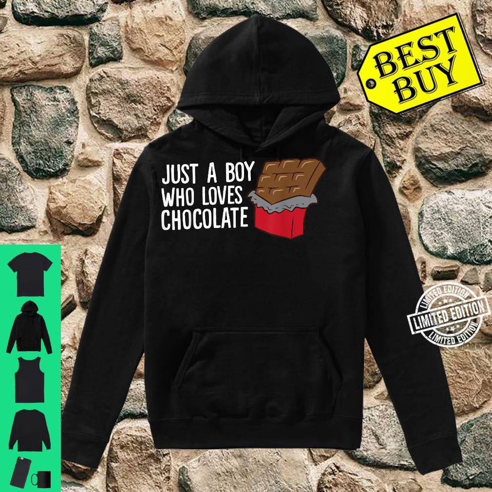 Just a Boy Who Loves Chocolate Shirt hoodie