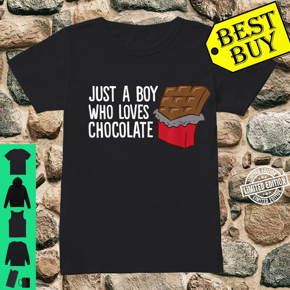 Just a Boy Who Loves Chocolate Shirt ladies tee
