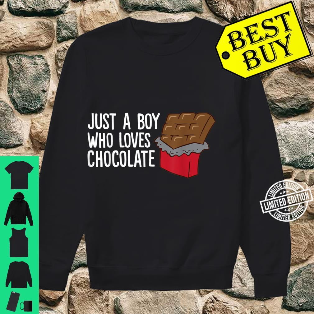 Just a Boy Who Loves Chocolate Shirt sweater