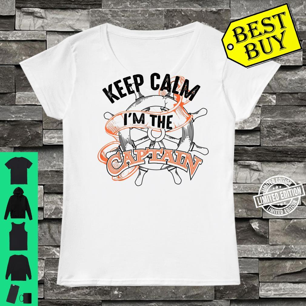 Keep Calm I'm The Captain Anchor Boat Addicts Shirt ladies tee