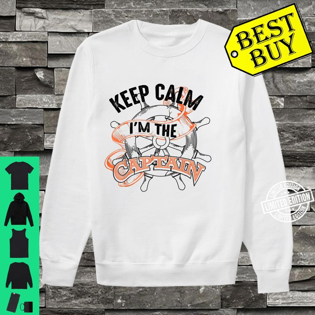 Keep Calm I'm The Captain Anchor Boat Addicts Shirt sweater