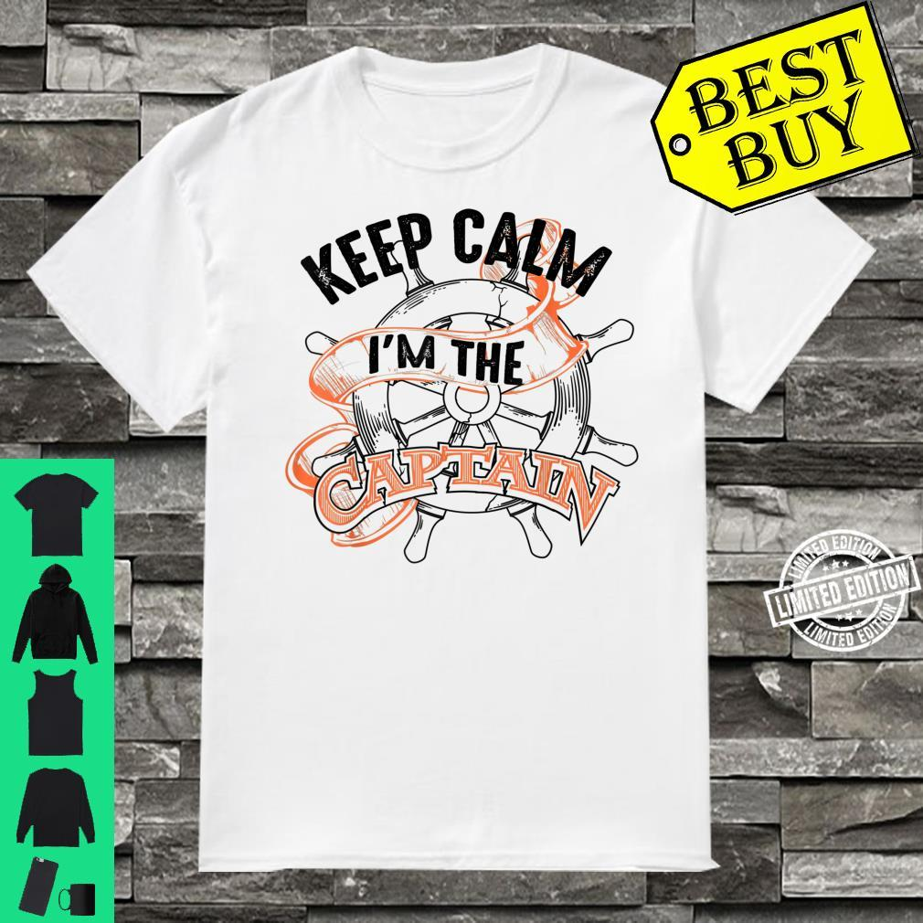 Keep Calm I'm The Captain Anchor Boat Addicts Shirt