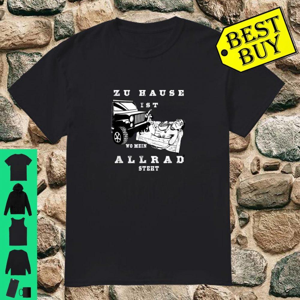 Lustiger Spruch mit Geländewagen und witzigem Mann shirt