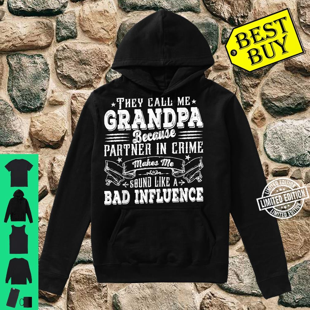 Mens Grandpa Dad Bad Influence Father's Day Christmas Shirt hoodie