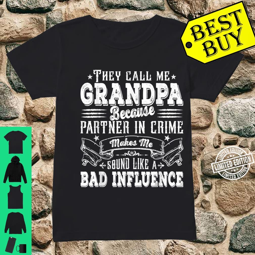 Mens Grandpa Dad Bad Influence Father's Day Christmas Shirt ladies tee