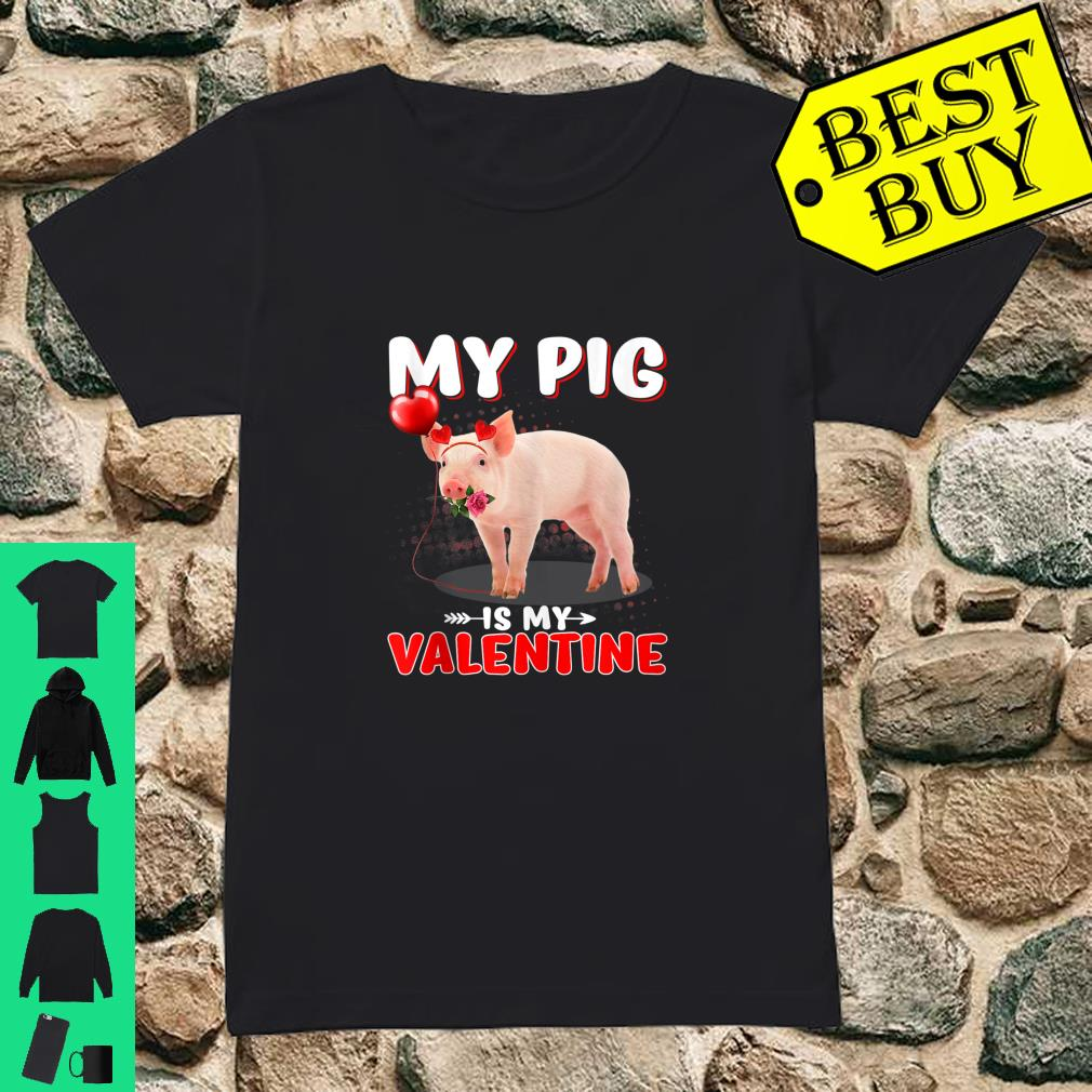 My Pigs Is My Valentine Heart Pigs On Valentine's Day shirt ladies tee