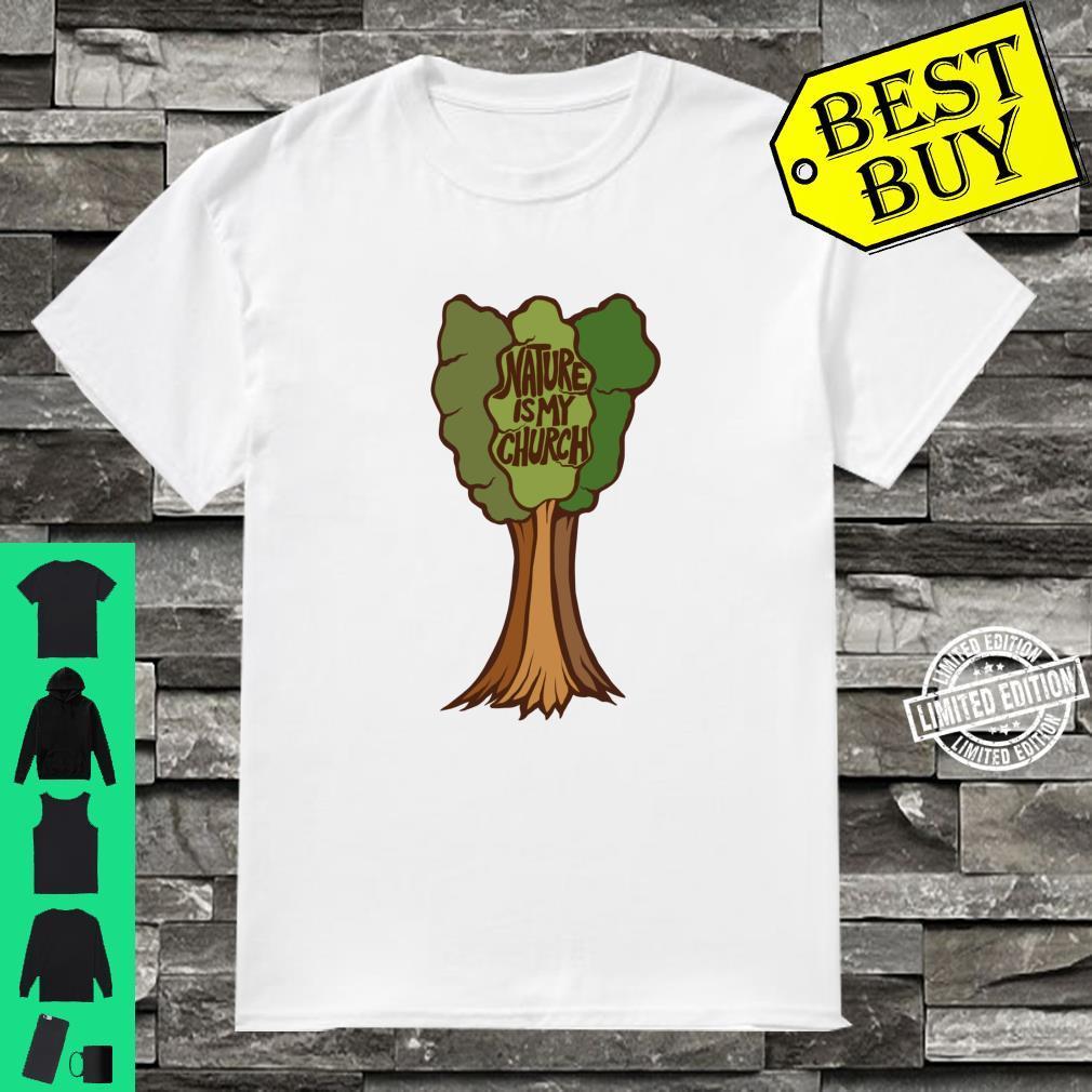 Nature is my Church Druid Earth Day Shirt