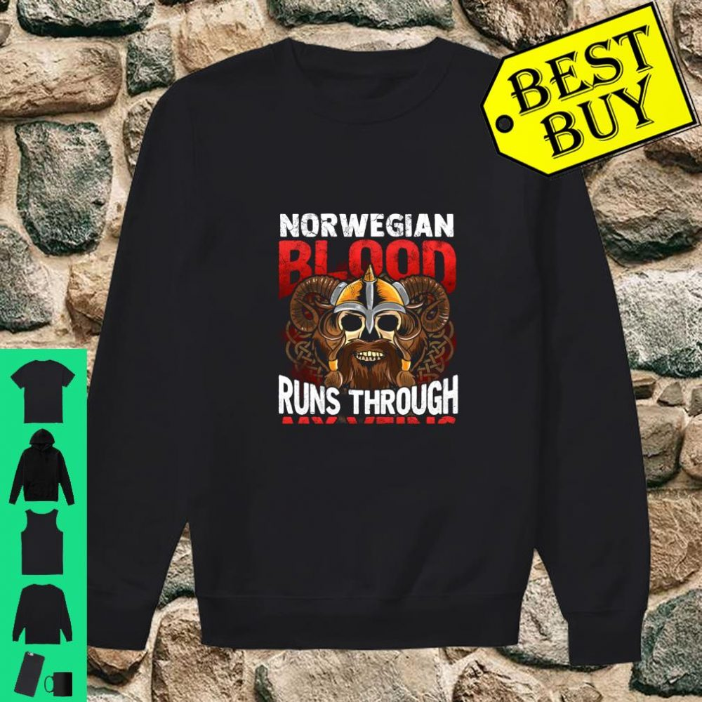 Norwegian Viking Blood Norway Norge Vikings Runs Through My Veins shirt sweater