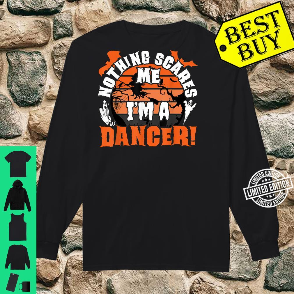 Nothing Scares Me I'm A Dancer Halloween Scare Ballet Pointe Shirt long sleeved