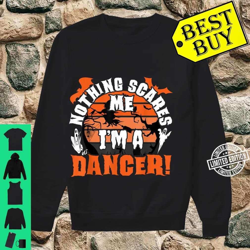 Nothing Scares Me I'm A Dancer Halloween Scare Ballet Pointe Shirt sweater