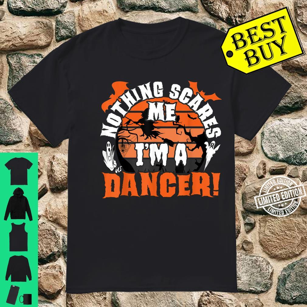 Nothing Scares Me I'm A Dancer Halloween Scare Ballet Pointe Shirt