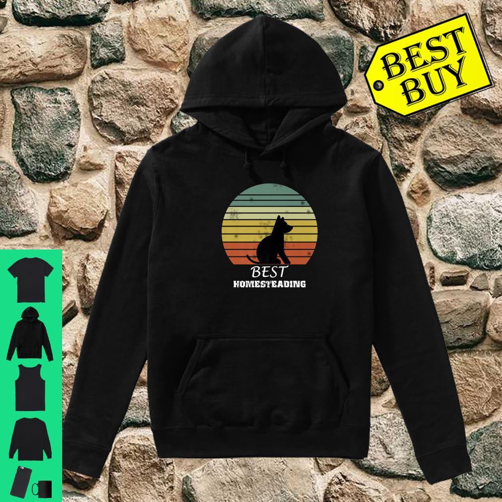 Official Best Homesteading Dog shirt hoodie
