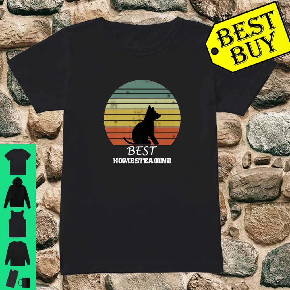 Official Best Homesteading Dog shirt ladies tee