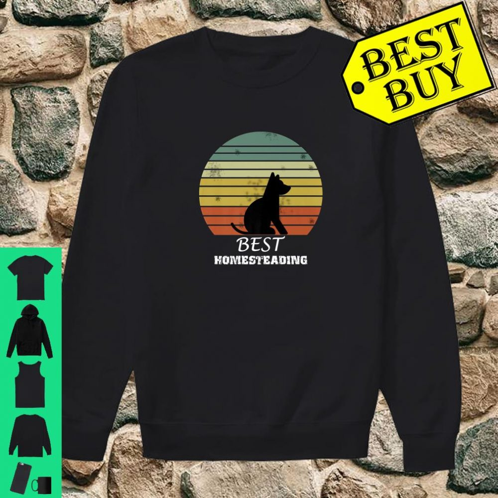 Official Best Homesteading Dog shirt sweater