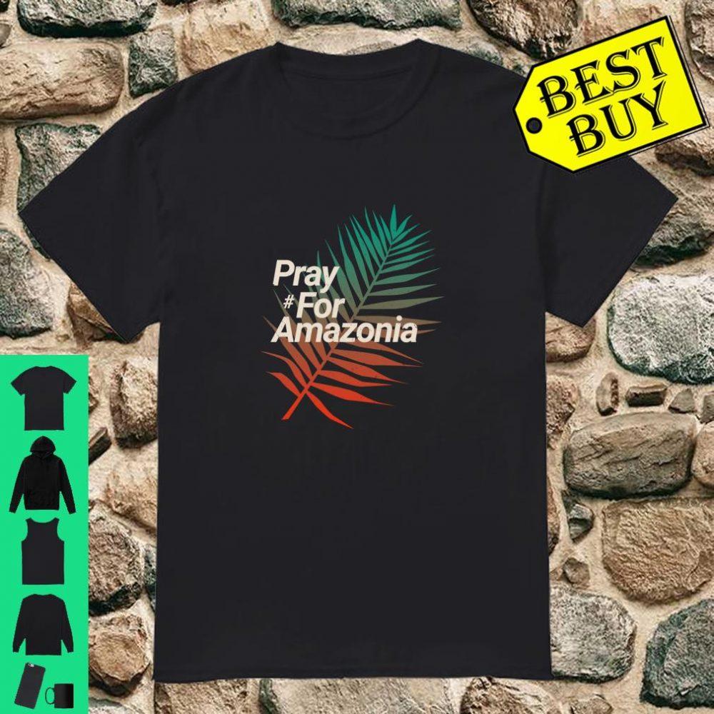 Pray For Amazonia Protest Design Save Amazon Forest Langarmshirt Shirt