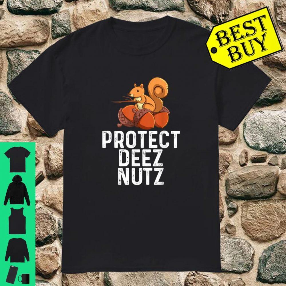 Protect Deez Nutz Funny crazy squirrel shirt