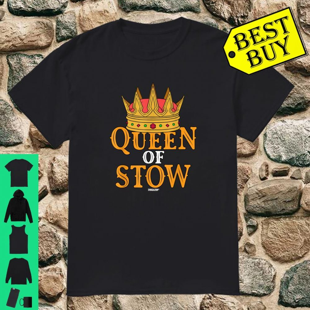 Queen of Stow Swagazon Stowers Associate Pride Stowing Rate shirt