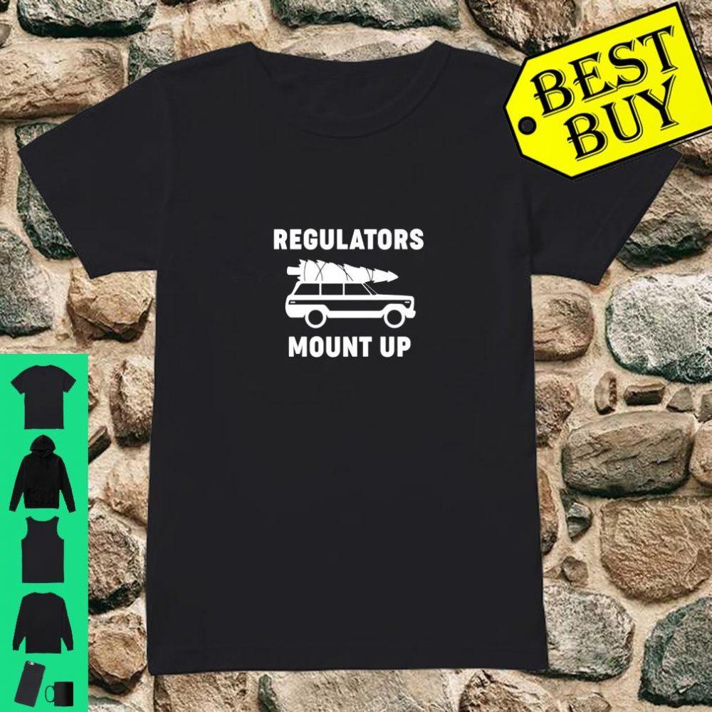 Regulators Mount Up Christmas shirt ladies tee