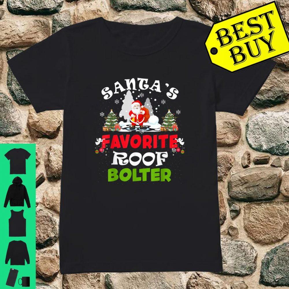 Santa's Favorite Roof Bolter Christmas shirt ladies tee