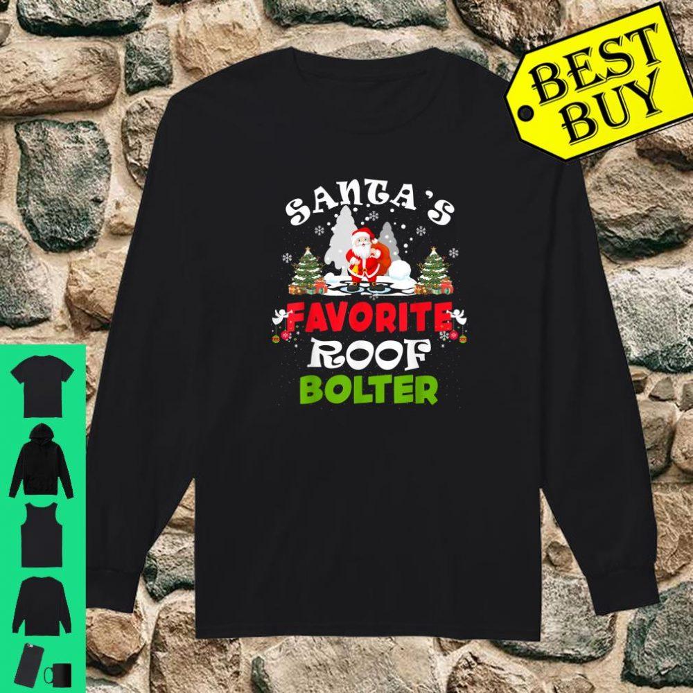 Santa's Favorite Roof Bolter Christmas shirt long sleeved