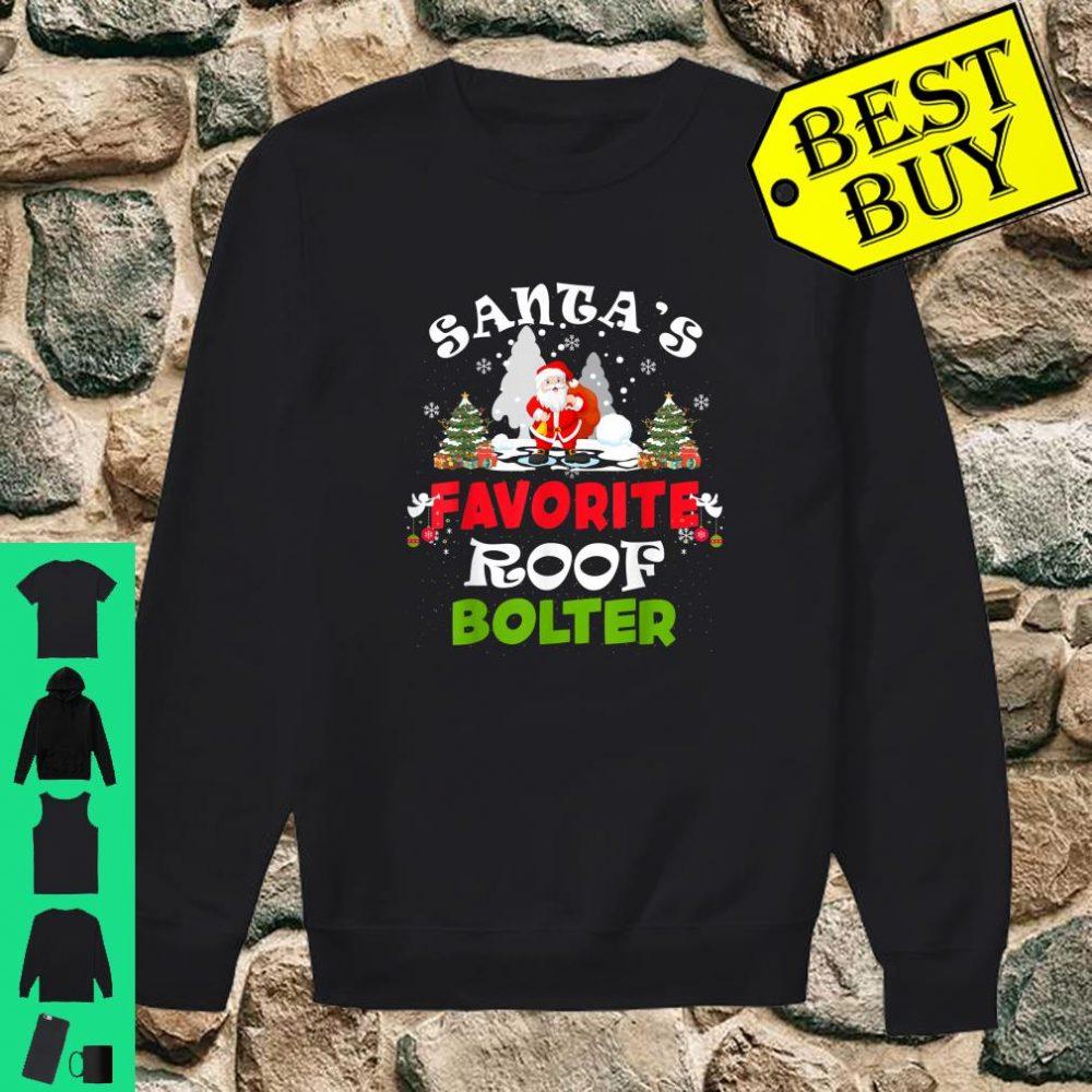 Santa's Favorite Roof Bolter Christmas shirt sweater
