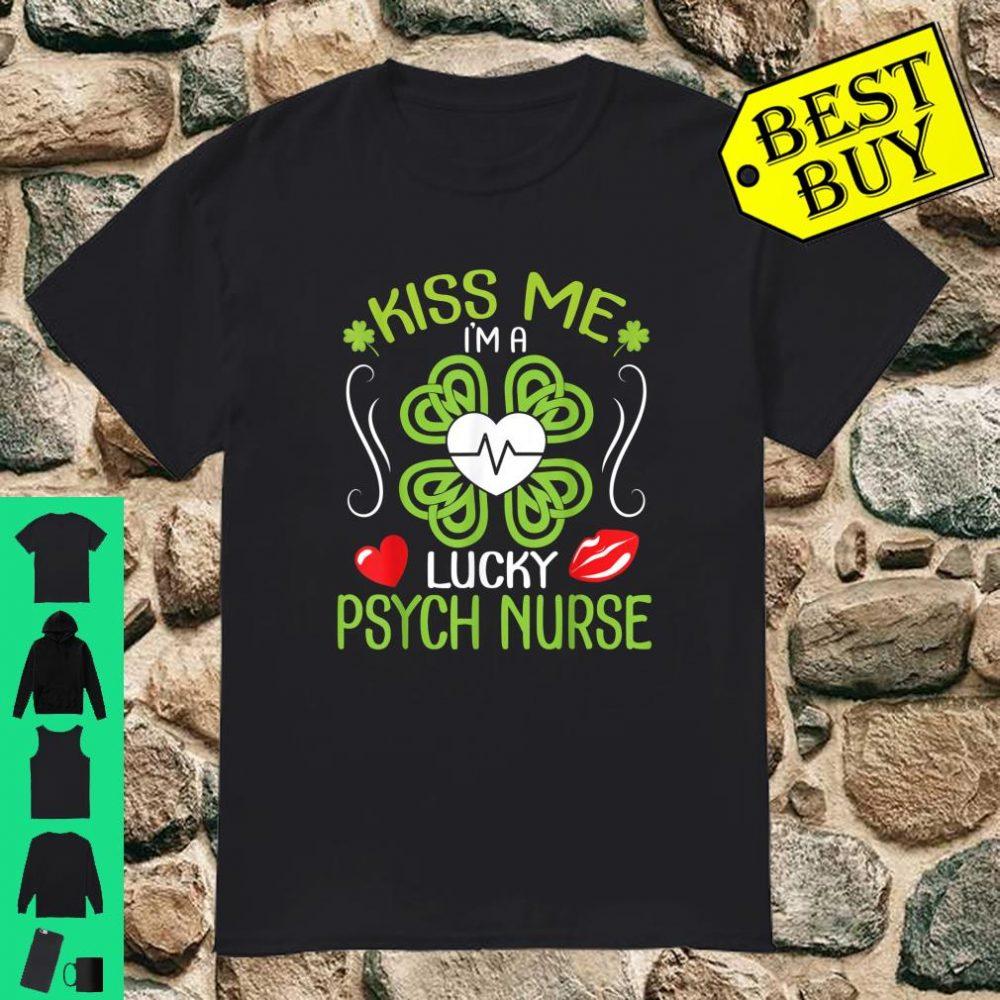 Shamrock Heart Lips Patrick Kiss Me I'm A Lucky Psych Nurse shirt