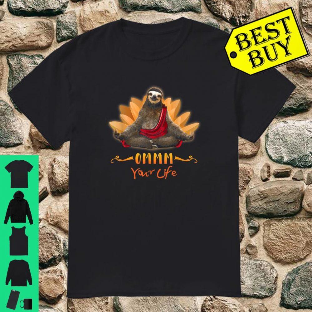 Sloth Yoga Namaste Mandala OMMM Your Life shirt