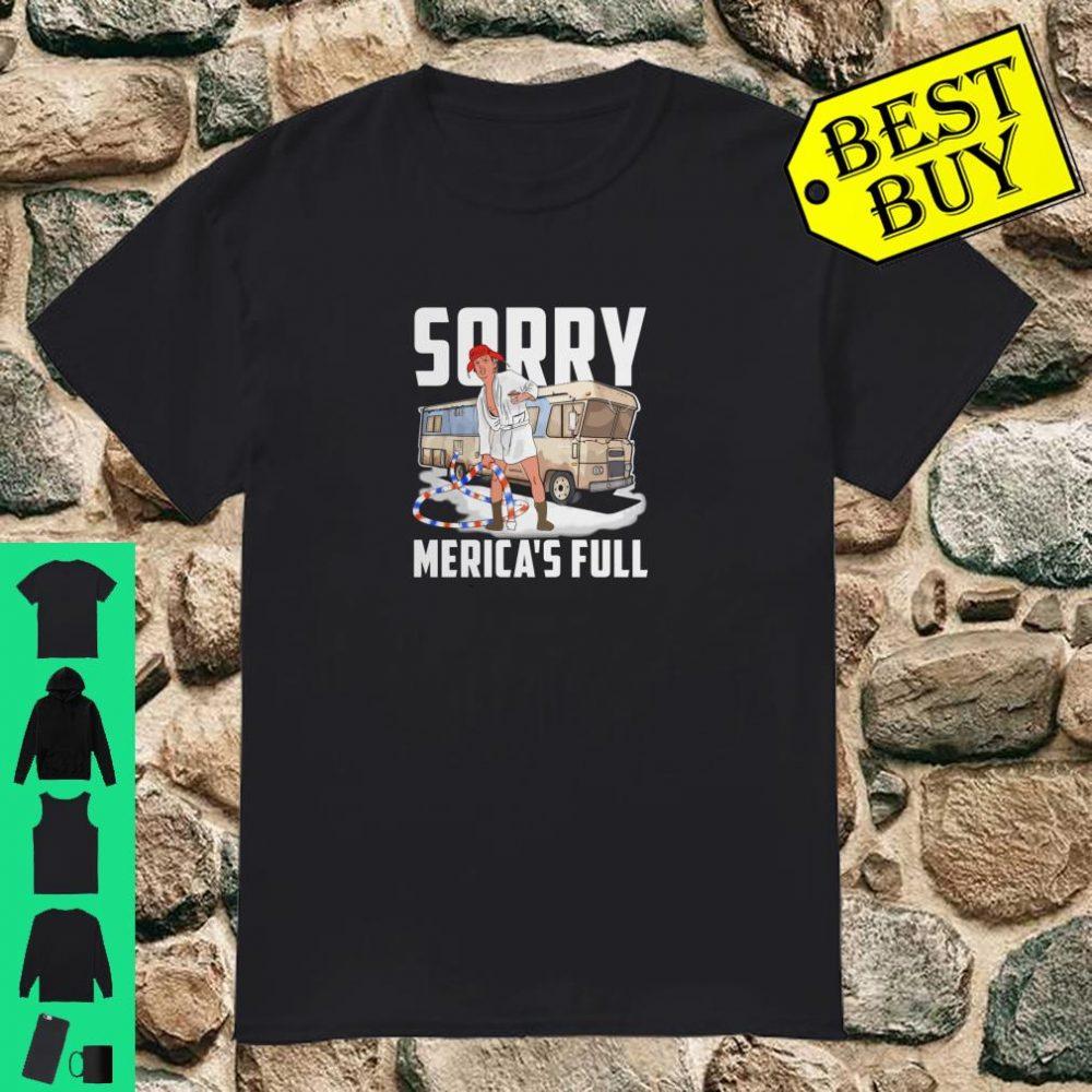 Sorry Merica's Full Trump Version Of Shitter's Full shirt