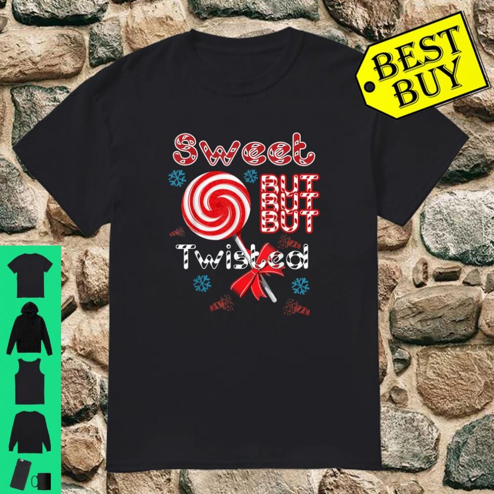 Sweet but Twisted Candy Cane christmas shirt