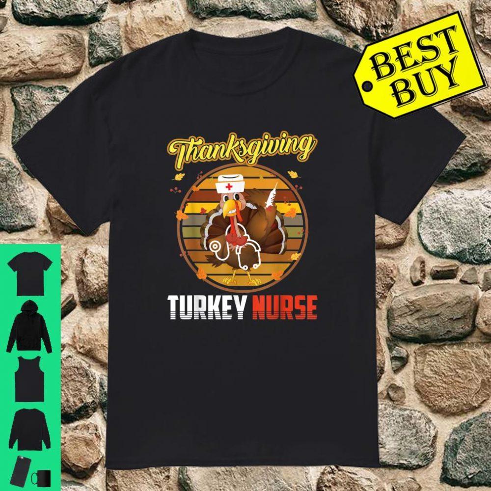 Thanksgiving turkey nurse best friend shirt