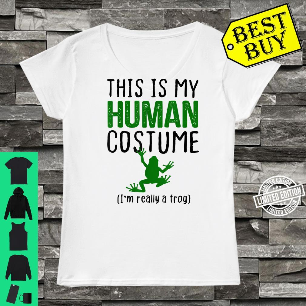 This Is My Human Costume I'm Really A Frog Shirt ladies tee