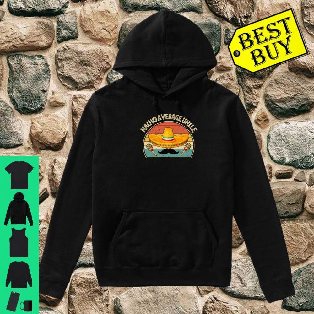 Vintage Nacho Average Uncle shirt hoodie