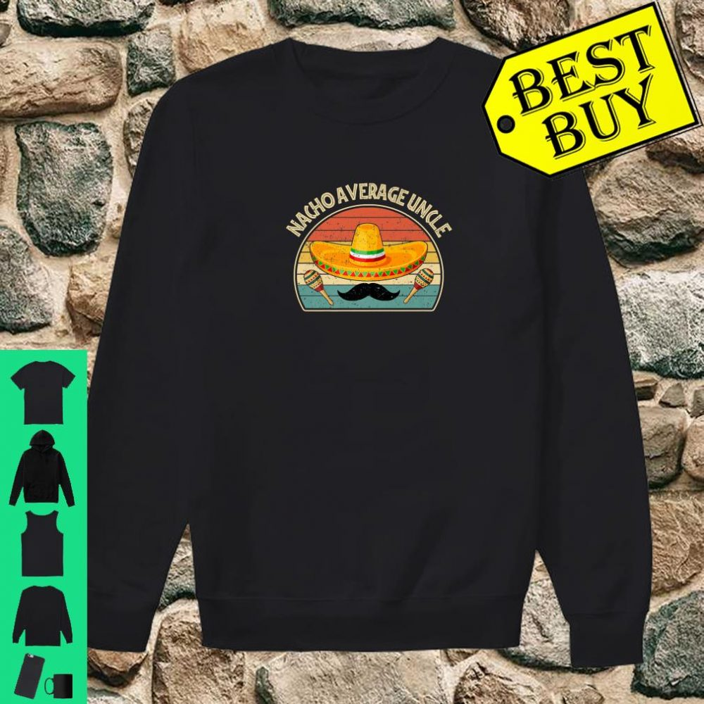 Vintage Nacho Average Uncle shirt sweater