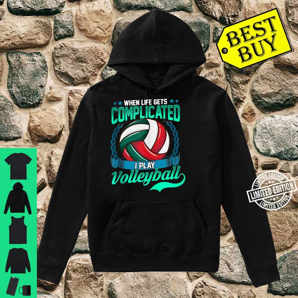 Volleyball Player Saying Sport Shirt hoodie