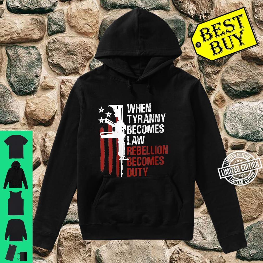 Womens When Tyranny Becomes Law Rebellion Becomes Duty Guns Flag Shirt hoodie