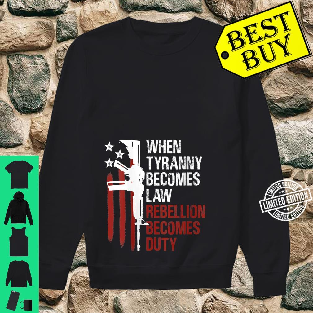 Womens When Tyranny Becomes Law Rebellion Becomes Duty Guns Flag Shirt sweater